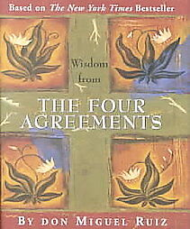 Wisdom-from-the-Four-Agreements-by-Don-Miguel-Ruiz-2003-Hardcover-Don-Miguel-Ruiz-Hardcover-2003