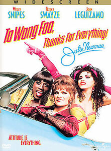 To Wong Foo, Thanks for Everything Julie...