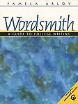 Wordsmith : A Guide to College Writing b...