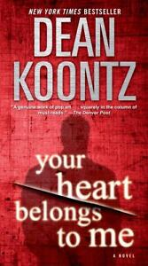 Your Heart Belongs to Me by Dean Koontz ...