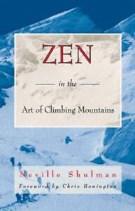 Zen in the Art of Climbing Mountains by ...