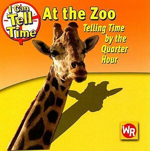 At the Zoo : Telling Time by the Quarter...