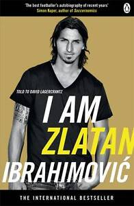I am Zlatan Ibrahimovic by David Lagercr...