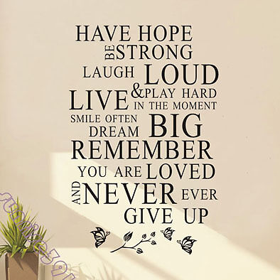 (s)038C Have Hope Quote Wall Stickers Art Quotes Sticker Decal Decals Home Decor in Home & Garden, Home Decor, Decals, Stickers & Vinyl Art | eBay