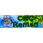 CNC Reman