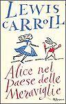 Narrativa Autore Lewis Carroll per bambini e ragazzi