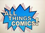 ALL THINGS COMICS AND COLLECTABLES