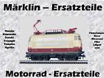 Märklin & Motorrad Ersatzteile Shop