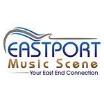 Eastport Music Scene