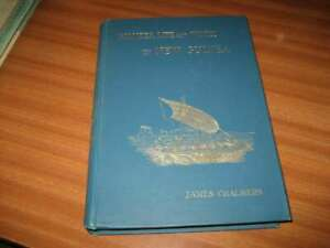 PIONEER LIFE AND WORK IN NEW GUINEA BY JAMES CHALMERS 1895 EDITION VG CONDITION