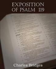 Exposition Of Psalm  119: By Charles Bridges