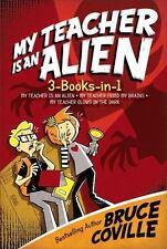 My Teacher Is an Alien 3-Books-in-1!: My Teacher Is an Alien; My Teacher Fried M