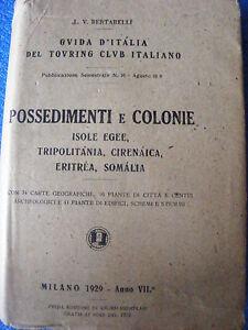 POSSEDIMENTI E COLONIE  1929 TOURING CLUB ITALIANO