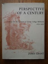 Perspective of A Century A Volume for the Centenary of Trinity College Melbourne