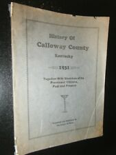 History of Calloway County Kentucky 1931 with Sketches of Prominent Citizens
