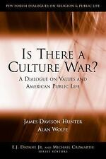 Is There a Culture War?: A Dialogue on Values and American Public Life (Paperbac