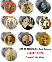 Teddy Roosevelt Reproduction Pinback Button -Set of 10 - 2.25 inch  Pin Buttons
