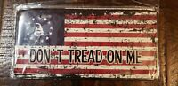 "NEW American Flag ""Don't Tread On Me"" Steel License Plate.   Free Shipping"