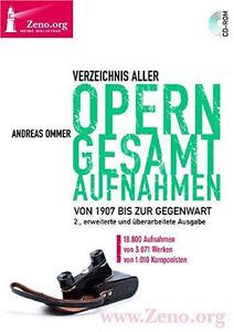 Verzeichnis aller Operngesamtaufnahmen  Andreas Ommer DVD Zeno Band 20