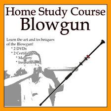 Home Study Course: Blowgun (Includes 2 Certificates & 2 Dvds)