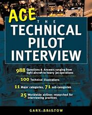 Ace the Technical Pilot Interview by Bristow, Gary