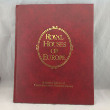 Royal Houses of Europe: A Limited Edition of Commemorative Philatelic Covers