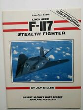 Aerofax Extra - Lockheed F-117 Stealth Fighter ( New Expanded Edition )