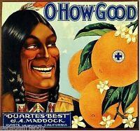 O How Good Orange Fruit Crate Label Art Print   Duarte Ca