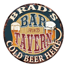 CPBT-0219 BRAD'S BAR N TAVERN COLD BEER HERE Tin Sign Father's Day Gift For Man