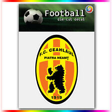 "FC Ceahlaul Piatra Neamt UEFA Die Cut Vinyl Sticker Car Bumper Window 4""x2.6"""