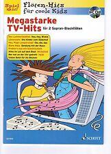 Blockflöte Noten : Megastarke TV-Hits f. KIDS mit CD leichte Mittelstufe