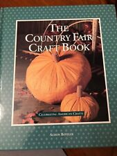 The Country Fair Craft Book - 60+ American County Fair Seasonal Projects HB
