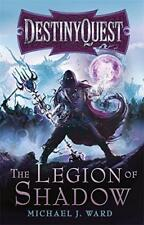 The Legion of Shadow: destinyquest LIBRO 1 por Ward, Michael J. DE BOLSILLO
