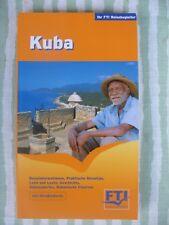 FTI Reisebegleiter -Kuba - Reiseführer mit Straßenkarte