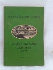 Royal Botanic Gardens Kew. Illustrated Guide. Paperback.HMSO (1951) Reprint 1955