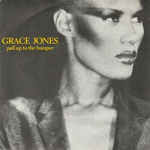 grace jones - 45 tours - pull up to the bumper (french pressing)