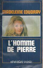 L'homme de pierre - Madeleine Coudray - Suspense poche