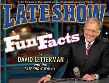 Late Show Fun Facts by David Letterman and The Late Show Writers (2008, Hardc...