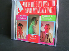 You're the Guy Want to Share My Money With CD Laurie Anderson *Like New*