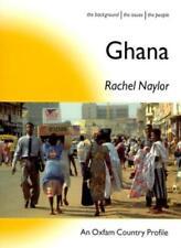 Ghana (Oxfam Country Profiles)-Rachel Naylor, Toby Adamson