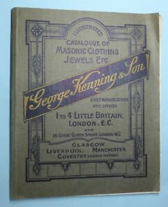 George Kenning & Son Illustrated Catalogue of Masonic Jewels and Clothing