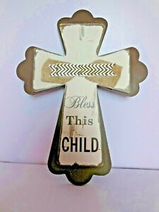 """BLESS THIS CHILD Wooden Cross Wall Hanging 16"""" x 12"""" Taupe & Ivory New Baby Gift"""