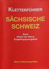 Kletterführer Sächsische Schweiz: Gebiet der Steine / Erzgebirgsgrenzgebiet
