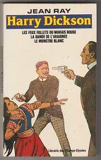 Les Aventures d'Harry Dickson N°3 Jean Ray  (3 aventures)