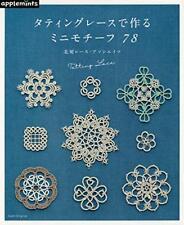 Tatting Lace Mini Motifs 78 - Japanese Craft Book