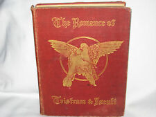 1910 ROMANCE OF TRISTRAM & ISEULT SEE 20 READY TO FRAME PICTURES BY LALAU + BOOK
