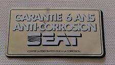 Autocollant Vintage « Seat – Garantie 6 Ans Anti-Corrosion » Très Bon Etat.