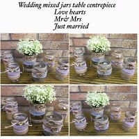Wedding Jars Mixed Glass Table Centrepice Love Heart Hessian Rustic Vintage X6