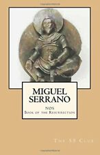 Nos, Book of the Resurrection - by Miguel Serrano - presented by The 55 Club