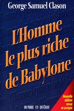 L' HOMME LE PLUS RICHE DE BABYLONE - GEORGE SAMUEL CLASON